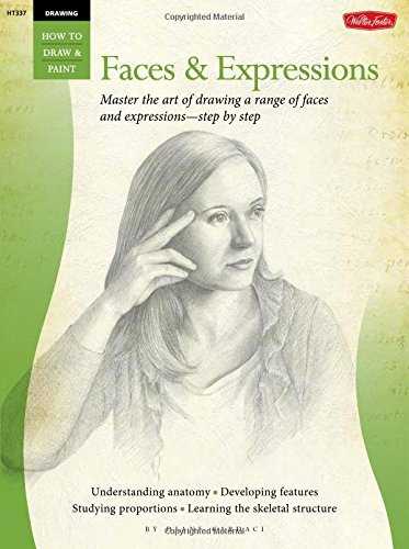Drawing: Faces & Expressions: Master the art of drawing a range of faces and expressions - step by step (How to Draw & Paint) (Learn To Draw The Human Form compare prices)