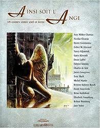 Ainsi soit l'ange : 18 contes entre ciel et terre par Léa Silhol