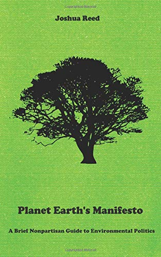 Planet Earth's Manifesto: A Brief Nonpartisan Guide to Environmental Politics PDF