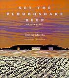 cover of Set the Ploughshare Deep:  A Prairie Memoir