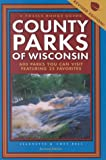 County Parks of Wisconsin, Jeannette Bell and Chet Bell, 091502487X
