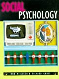 Social Psychology, McIlveen, Rob and Gross, Richard D., 0340691255