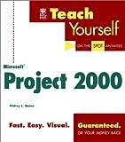 Teach Yourself Microsoft Project 2000, Vickey L. Quinn, 0764534009