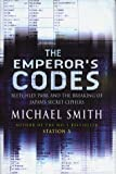 Front cover for the book The Emperor's Codes: The Breaking of Japan's Secret Ciphers by Michael Smith