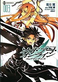 Sword Art Online : Fairy Dance, tome 3 par Reki Kawahara
