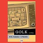 Golk: A Novel | Richard Stern