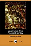 Welsh Lyrics of the Nineteenth Century, Edmund O. Jones, 1406535400
