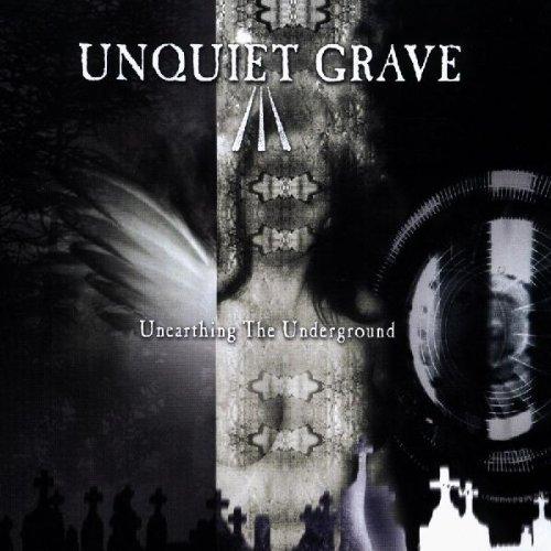 UPC 741157105025, Unquiet Grave: Unearthing The Underground