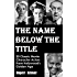 The Name Below The Title:  20 Classic Movie Character Actors From Hollywood's Golden Age