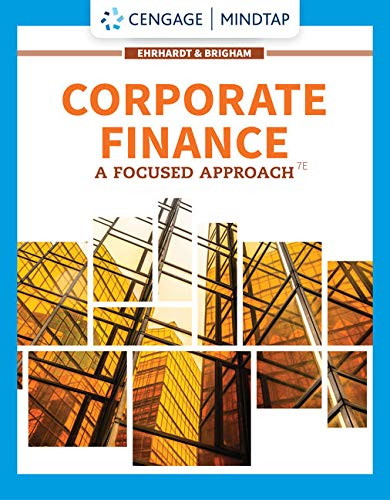 MindTap for Ehrhardt/Brigham's Corporate Finance: A Focused Approach, 7th Edition [Online Code] by Cengage Learning