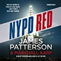 NYPD Red Audiobook by James Patterson Narrated by Edoardo Ballerini, Jay Snyder