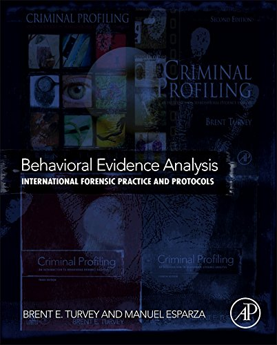 Behavioral Evidence Analysis: International Forensic Practice and Protocols
