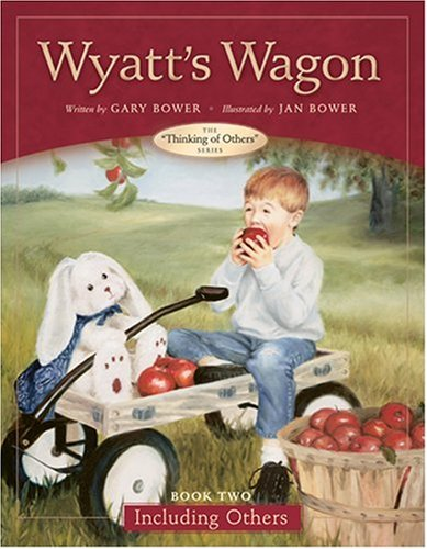 Wyatt's Wagon: Book Two--Including Others (Thinking of Others -