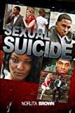 Sexual Suicide, Norlita Brown, 0982674546