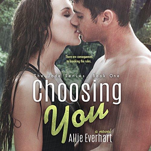 Choosing You: The Jade Series, Book -