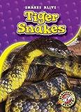 Tiger Snakes, Ellen Frazel, 1600146155