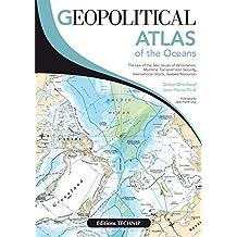 Geopolitical Atlas of the Oceans