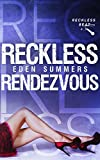 Reckless Rendezvous (Reckless Beat Book 6)