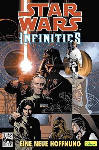 Star Wars Comics: Bd. 17: Infinities - Eine neue Hoffnung