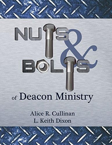 Nuts and Bolts of Deacon Ministry