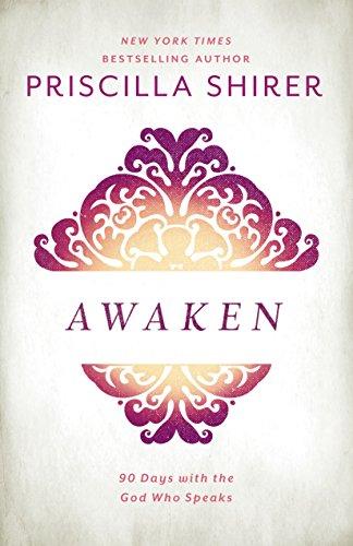 Awaken  90 Days With The God Who Speaks