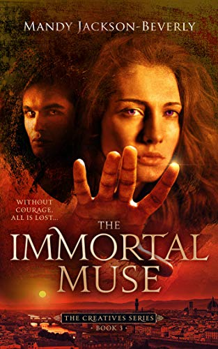 (The Immortal Muse (The Creatives Series Book 3))