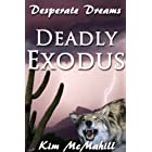 Deadly Exodus (Desperate Dreams)
