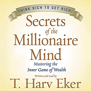 Secrets of the Millionaire Mind Audiobook