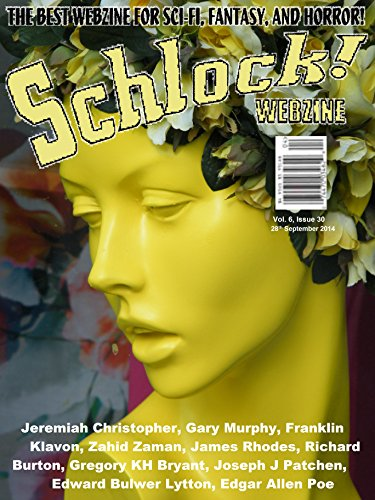 Schlock! Webzine Vol. 6, Issue 30