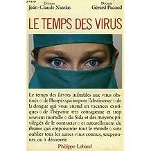 TEMPS DES VIRUS (LE)