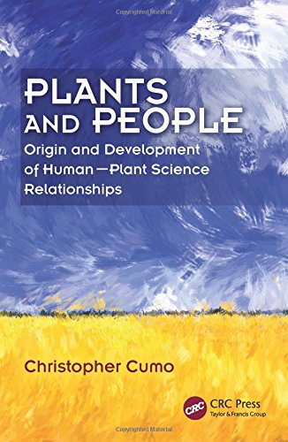 Plants and People: Origin and Development of Human--Plant Science Relationships