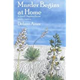Murder Begins at Home (Rue Morgue Vintage Mysteries) by DeLano Ames (2009-06-01)