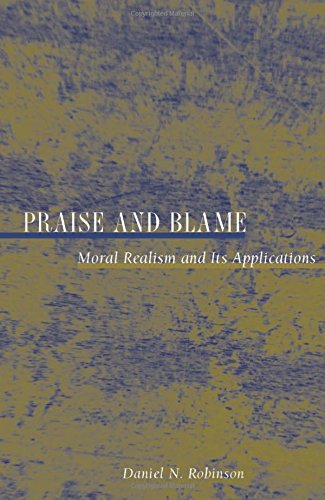 Praise and Blame: Moral Realism and Its Applications (New Forum Books)
