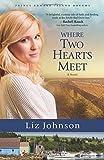 Where Two Hearts Meet: A Novel (Prince Edward Island Dreams)