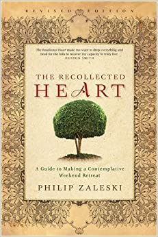 Book Recollected Heart: A Guide to Making a Contemplative Weekend Retreat (Revised) April 1, 2009