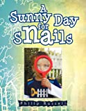 A Sunny Day for Snails, Philip Russell, 1462829503