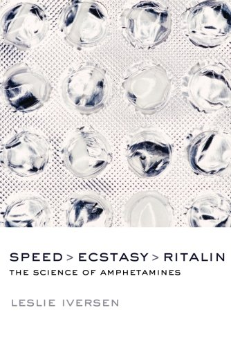 Speed, Ecstasy, Ritalin: The Science of Amphetamines [Leslie Iversen] (Tapa Blanda)