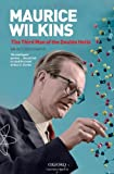The Third Man of the Double Helix, Maurice Wilkins, 019280667X