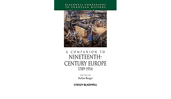 Amazon a companion to nineteenth century europe 1789 1914 amazon a companion to nineteenth century europe 1789 1914 9781405192590 stefan berger books fandeluxe Choice Image
