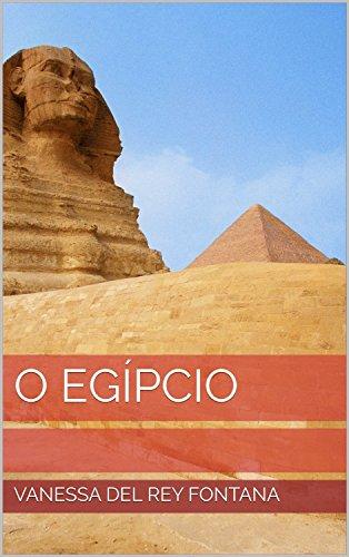 O egípcio (O Tao da busca II:Através de vidas passadas Livro 9)