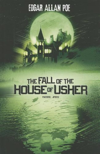 Read Online The Fall of the House of Usher (Edgar Allan Poe Graphic Novels) PDF