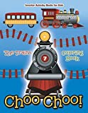 Choo Choo! The Trains Coloring Book