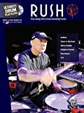 Ultimate Drum Play-Along Rush: Play Along with 6 Great-Sounding Tracks (Authentic Drum), Book and CD-ROM