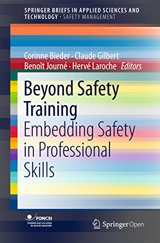 Beyond Safety Training: Embedding Safety in Professional Skills (SpringerBriefs in Applied Sciences and -