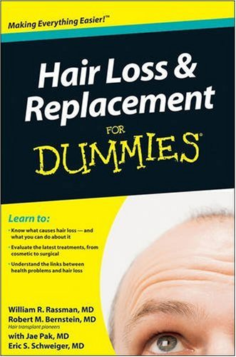 Hair Loss and Replacement For Dummies (Pak Replacement)