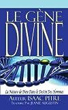 Le GÈNe Divine, Isaac Pitre Traduire, 1462021093