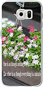 S6 Case Inspirational Quotes,Case for Samsung Galaxy S6 Quotes About Life From Songs There are two ways to live your life One is as though nothing is a miracle The other is as though everything is a miracle sale on ZENG Case