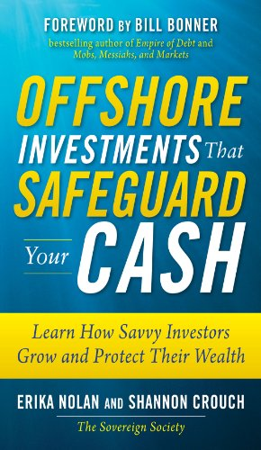 Offshore Investments that Safeguard Your Cash: Learn How Savvy Investors Grow and Protect Their - Service Erika's Tax