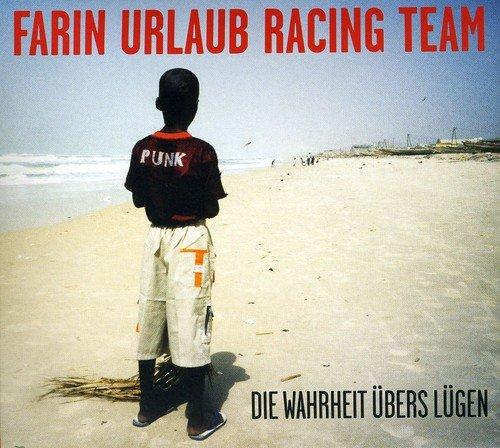 Die Wahrheit übers Lügen Ca 1 5 Cd Farin Urlaub Racing Team