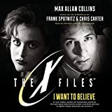 img - for I Want to Believe (X-Files, Book 8) book / textbook / text book